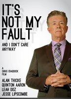 It s not my fault and i don t care anyway de6db383 boxcover